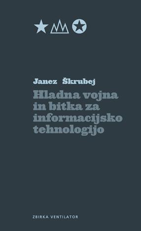 Hladna vojna in bitka za informacijsko tehnologijo