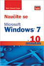 Nau�ite se Windows 7 v 10 minutah - knjiga Zalo�be Pasadena